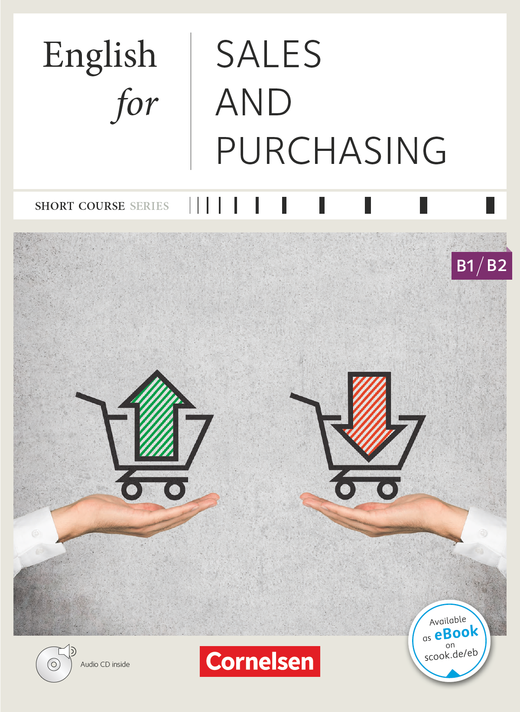 Short Course Series - English for Sales and Purchasing - Kursbuch mit CD - B1/B2