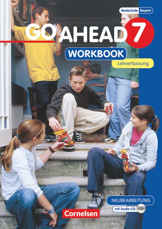 Go Ahead - Workbook mit CD - Lehrerfassung - 7. Jahrgangsstufe