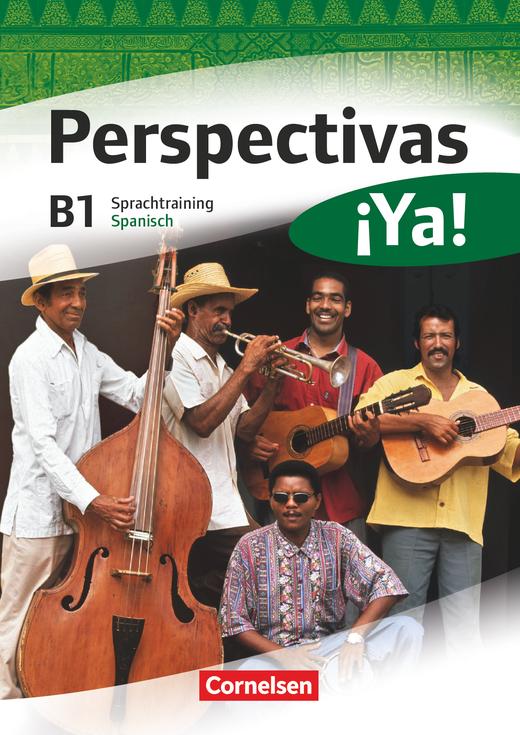 Perspectivas ¡Ya! - Sprachtraining - B1