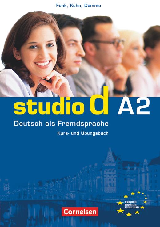 Studio d - Kurs- und Übungsbuch mit Audio-CD - A2: Gesamtband