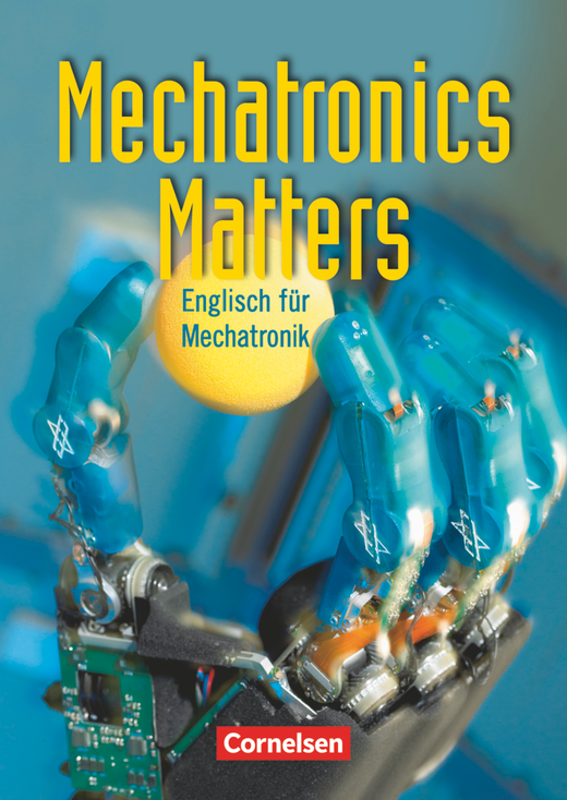 Mechatronics Matters - Schülerbuch - A2/B1