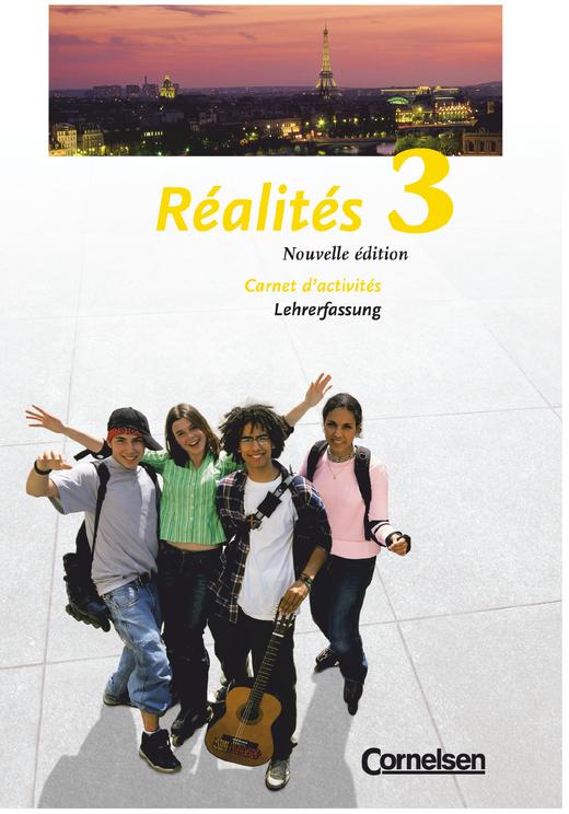 Réalités - Carnet d'activités - Lehrerfassung - Band 3