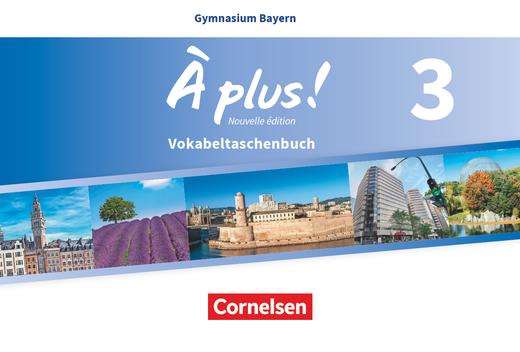 À plus ! - Vokabeltaschenbuch - Band 3