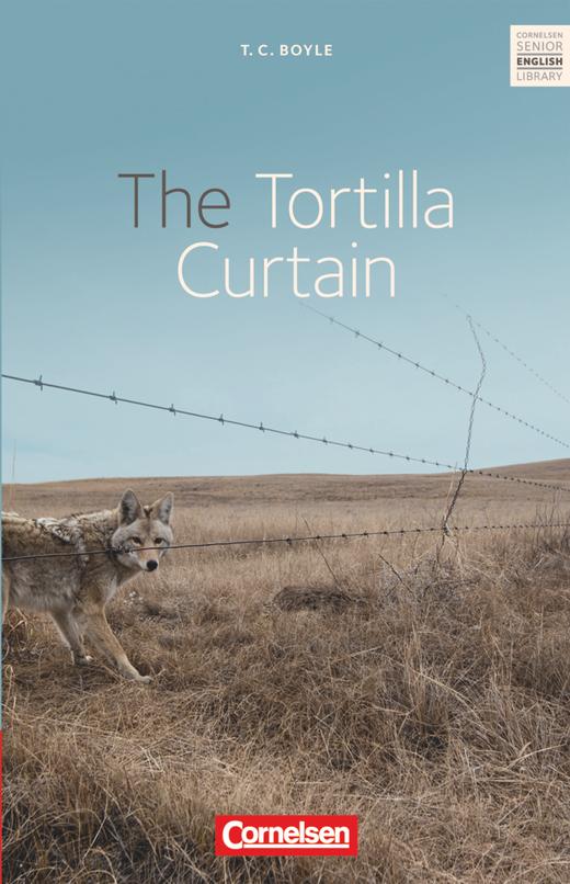 Cornelsen Senior English Library - The Tortilla Curtain - Textband mit Annotationen - Ab 11. Schuljahr