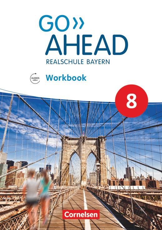 Go Ahead - Workbook mit Audios online - 8. Jahrgangsstufe