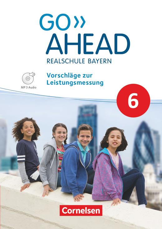 Go Ahead - Vorschläge zur Leistungsmessung - 6. Jahrgangsstufe