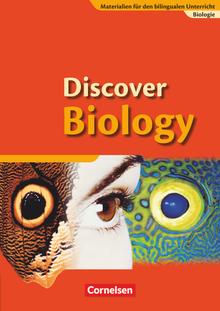 Materialien für den bilingualen Unterricht - Discover Biology - Schülerbuch - Ab 7. Schuljahr