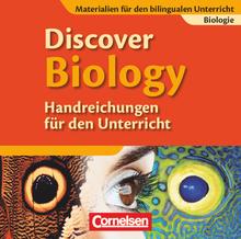 Materialien für den bilingualen Unterricht - Discover Biology - Handreichungen für den Unterricht - Ab 7. Schuljahr