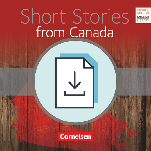 Cornelsen Senior English Library - Short Stories from Canada - Teacher's Manual als Download - Ab 11. Schuljahr