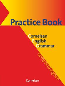 Cornelsen English Grammar - Practice Book mit eingelegtem Lösungsschlüssel