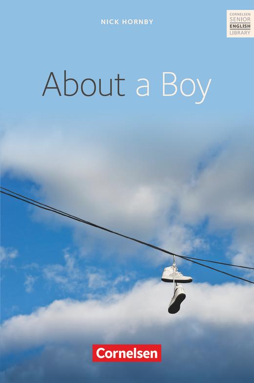 Cornelsen Senior English Library - About a Boy - Textband mit Annotationen - Ab 10. Schuljahr