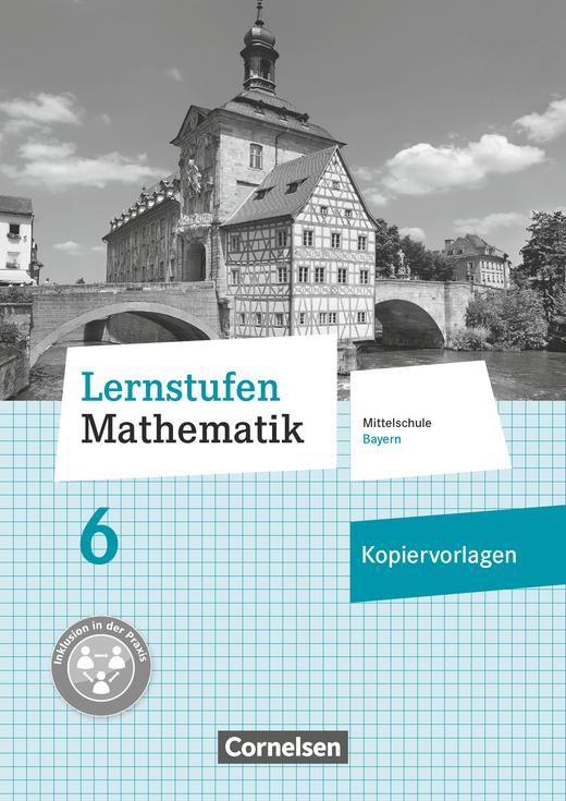 Lernstufen Mathematik - Kopiervorlagen - 6. Jahrgangsstufe
