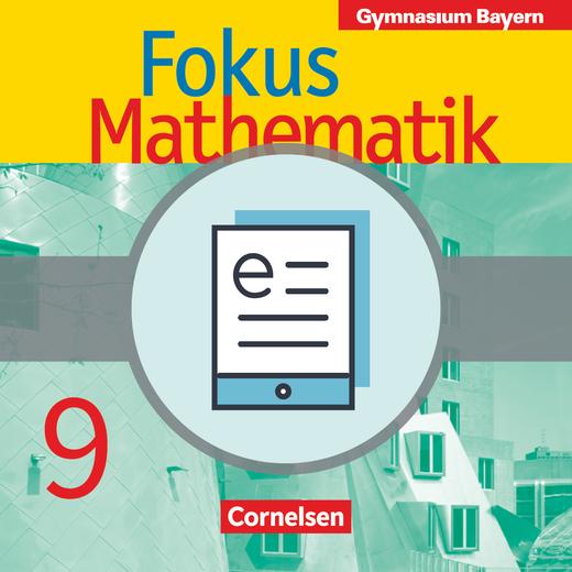 Fokus Mathematik - Schülerbuch als E-Book - 9. Jahrgangsstufe