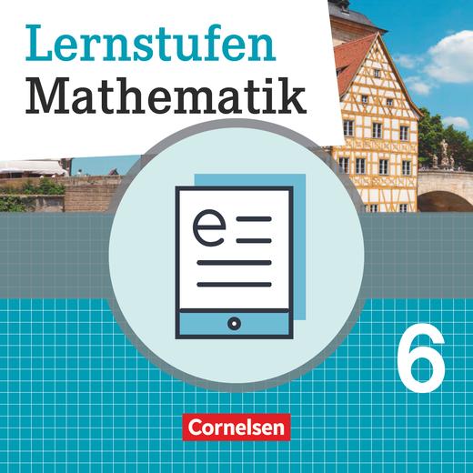 Lernstufen Mathematik - Schülerbuch als E-Book - 6. Jahrgangsstufe