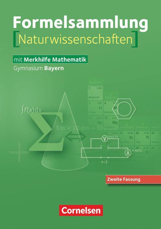 Formelsammlungen Sekundarstufe I und II - Mathematik - Naturwissenschaften (Neuausgabe) - Formelsammlung - 8.-12. Jahrgangsstufe