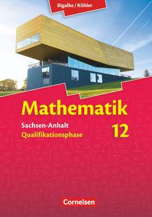 Bigalke/Köhler: Mathematik - Sachsen-Anhalt