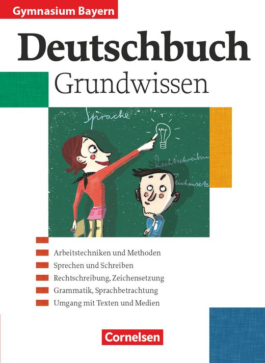 Deutschbuch Gymnasium - Grundwissen - Schülerbuch - 5.-10. Jahrgangsstufe