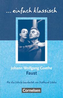 Einfach klassisch - Faust - Empfohlen für das 9./10. Schuljahr - Schülerheft