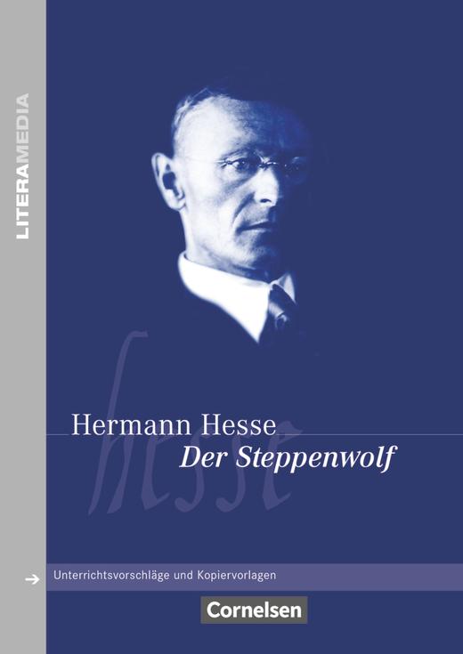 Literamedia - Der Steppenwolf - Handreichungen für den Unterricht