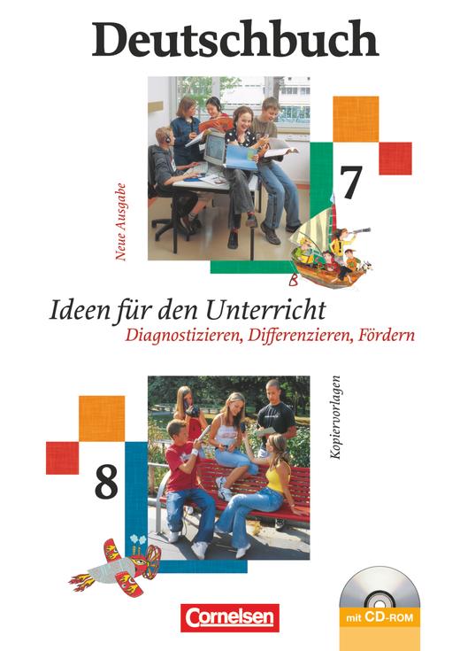 Deutschbuch Gymnasium - Ideen für den Unterricht - Diagnostizieren, Differenzieren, Fördern - Kopiervorlagen, Arbeitsblätter mit Lösungen und CD-ROM - 7./8. Schuljahr