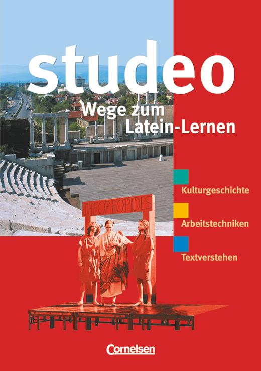 Studeo - Wege zum Latein-Lernen - Lernerhandbuch