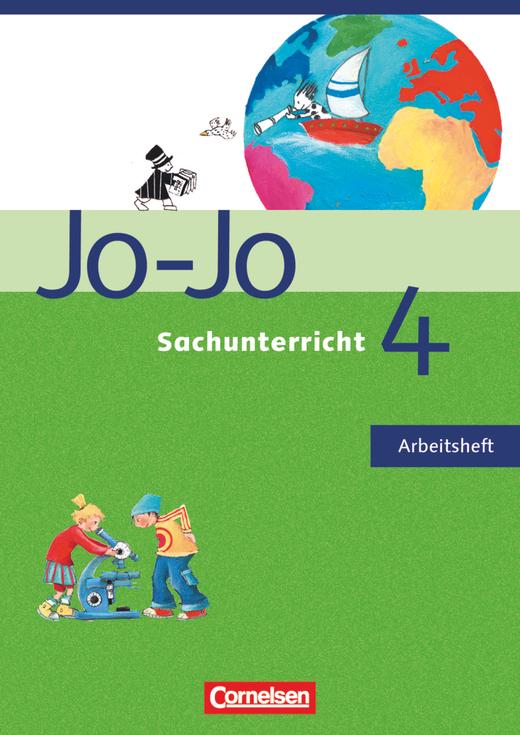 Jo-Jo Sachunterricht - Arbeitsheft - 4. Schuljahr - Rheinland-Pfalz und Saarland