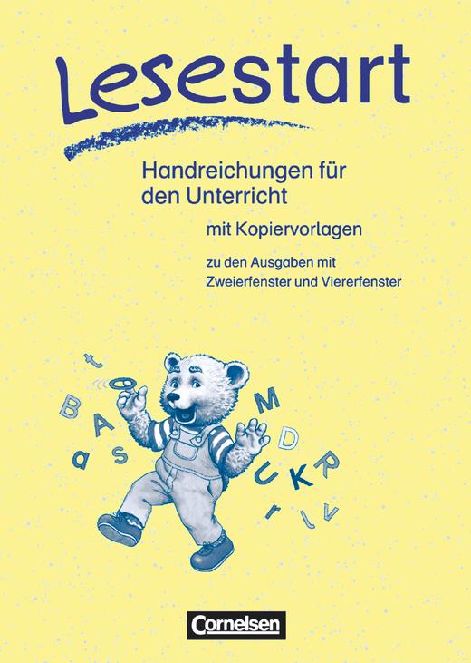 Lesestart - Handreichungen für den Unterricht mit Kopiervorlagen