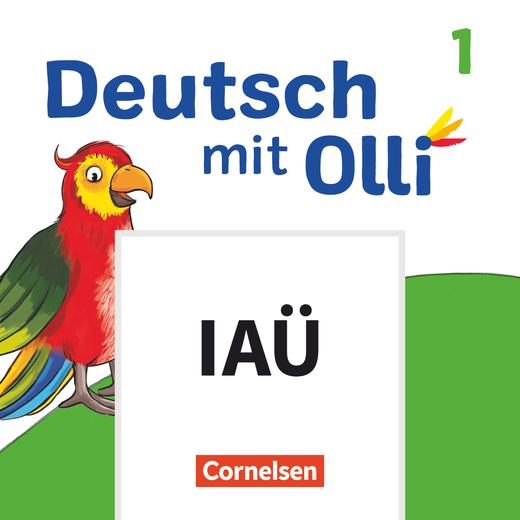 Deutsch mit Olli - Interaktive Übungen als Ergänzung zu den Arbeitsheften Start - 1. Schuljahr