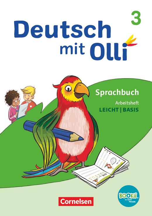 Deutsch mit Olli - Arbeitsheft Leicht / Basis - 3. Schuljahr