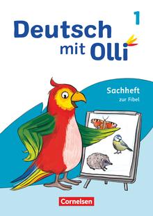 Deutsch mit Olli - Sachheft zur Fibel - 1. Schuljahr