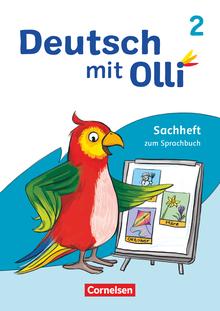 Deutsch mit Olli - Sachheft zum Sprachbuch - 2. Schuljahr