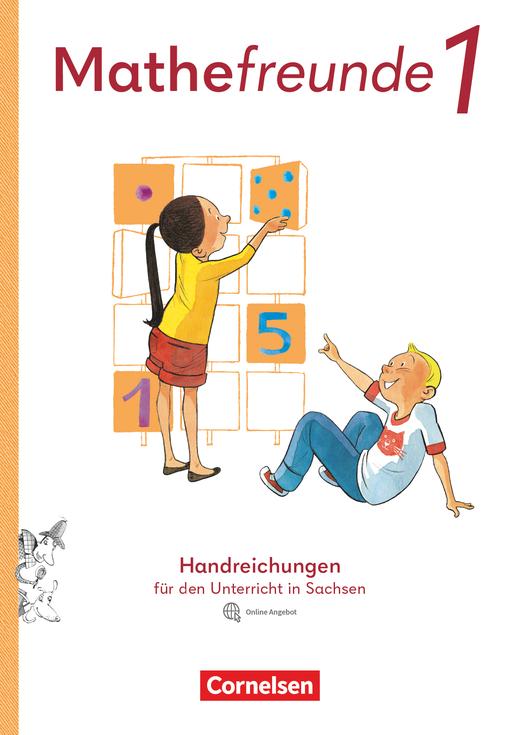 Mathefreunde - Handreichungen für den Unterricht mit Webcode - 1. Schuljahr