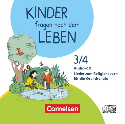 Kinder fragen nach dem Leben - Audio-CD mit Liedern zum Religionsbuch - 3./4. Schuljahr