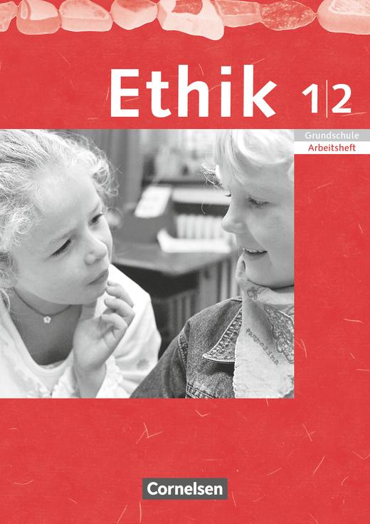 Ethik - Arbeitsheft - 1./2. Schuljahr