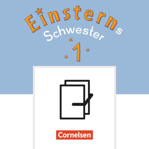 Einsterns Schwester - Schreibtabellen in Druckschrift/Grundschrift - 1. Schuljahr