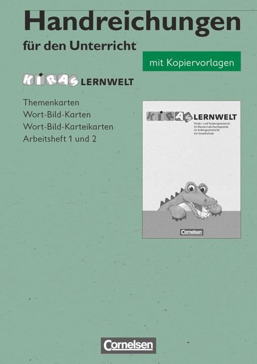 Kiras Lernwelt - Handreichungen für den Unterricht mit Kopiervorlagen