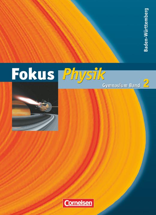 Fokus Physik - Schülerbuch - Band 2