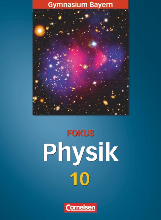 Fokus Physik - Schülerbuch - 10. Jahrgangsstufe