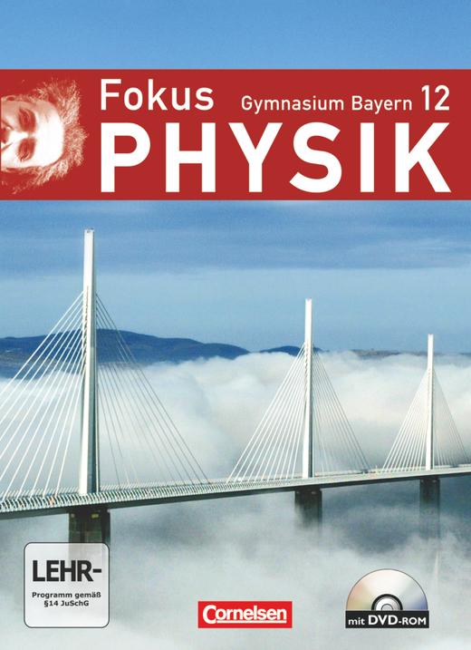 Fokus Physik - Oberstufe - Schülerbuch mit DVD-ROM - 12. Jahrgangsstufe