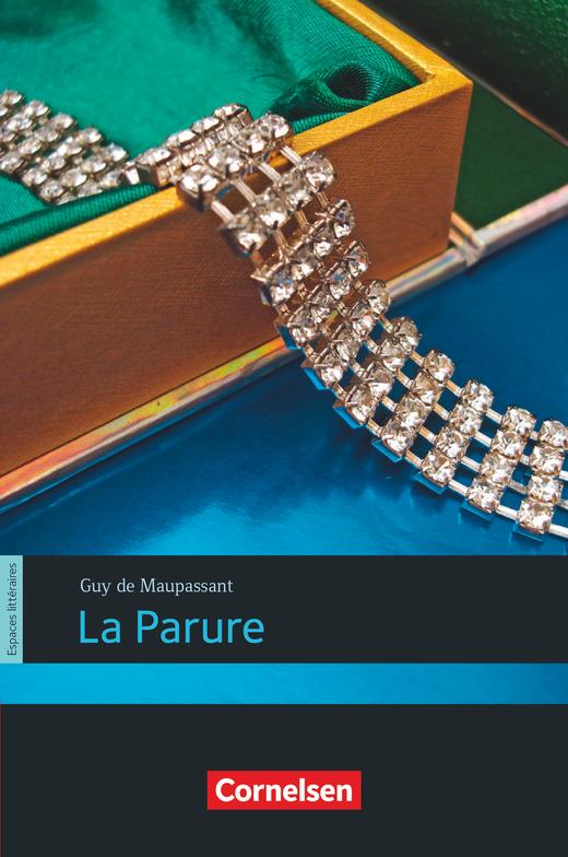 Espaces littéraires - La Parure - Lektüre - B1+