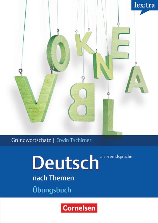 Lextra - Deutsch als Fremdsprache - Übungsbuch Grundwortschatz - A1-B1
