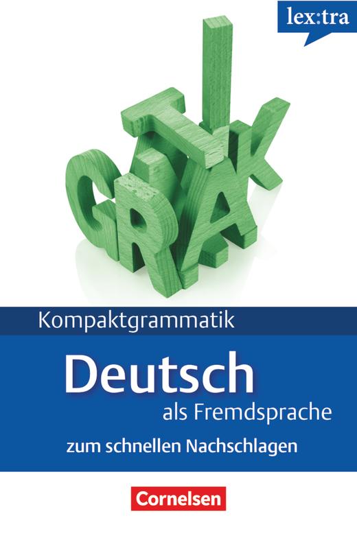 Lextra - Deutsch als Fremdsprache - Deutsche Grammatik - Lernerhandbuch - A1-B1