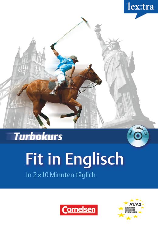 Lextra - Englisch - Fit in Englisch - In 2 x 10 Minuten täglich - Selbstlernbuch mit Hör-CD - A1/A2