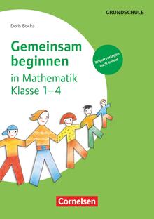 Gemeinsam beginnen - Mathematik - Buch mit Kopiervorlagen über Webcode - Klasse 1-4