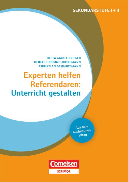 Experten helfen Referendaren - Unterricht gestalten - Buch mit Materialien über Webcode