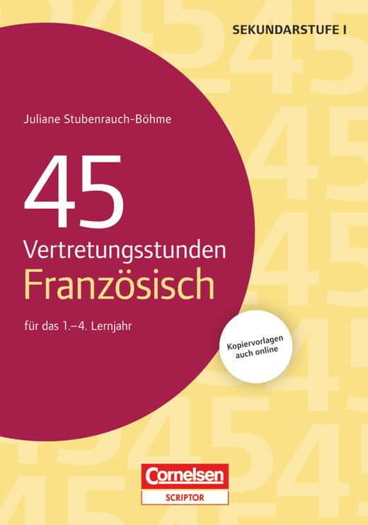 Vertretungsstunden - 45 Vertretungsstunden Französisch für das 1.-4. Lernjahr - Buch mit Kopiervorlagen über Webcode