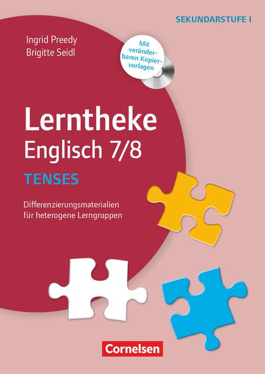 Lerntheke - Tenses: 7/8 - Differenzierungsmaterialien für heterogene Lerngruppen - Kopiervorlagen mit CD-ROM
