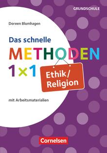Das schnelle Methoden 1x1 - Grundschule - Ethik/Religion - Mit Arbeitsmaterialien - Buch