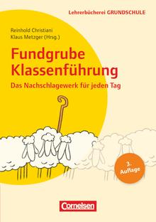 Lehrerbücherei Grundschule - Fundgrube Klassenführung - Das Nachschlagewerk für jeden Tag - Buch