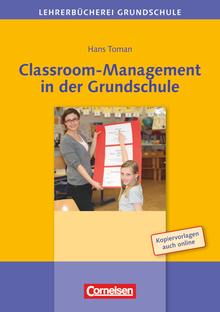 Lehrerbücherei Grundschule - Classroom-Management in der Grundschule - Buch mit Kopiervorlagen über Webcode